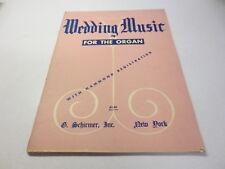 Wedding Music For the Organ With Hammond Registration vintage G. Schirmer