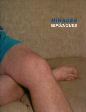 Marta Ponsa / Mirades Impudiques Foto-Video-Film-Websites 2000
