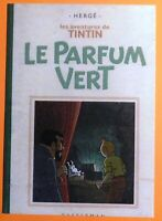Carte postale TINTIN - LE PARFUM VERT - Pastiche 2016. Etat neuf