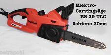 Carvingsäge Dolmar ES-39 / 43 TLC 30cm Elektro- Kettensäge Carving Holzschnitzen