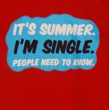 New It's Summer I'm Single People Need To Know T-Shirt  Size Large Red