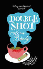 Double Shot, Anna Blundy, Paperback, New