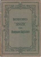 1911 Antique Singer Sewing Machine Company Instructions Artistic Borders Textile
