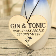 Gin And Tonic Funny Plaque Gift Alcohol Novelty Wooden Hanging Heart Sign
