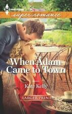 When Adam Came to Town by Kate Kelly paperback, larger type, new