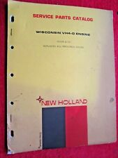 1972 NEW HOLLAND WISCONSIN VH4-D ENGINE PARTS CATALOG MANUAL