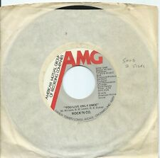 Rock'N Co:You live only once/What we gonna do girl:AMG::Northern Soul