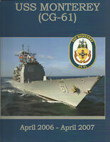 ☆* USS MONTEREY CG-61 DEPLOYMENT CRUISE BOOK YEAR LOG 2006-2007 - NAVY *☆