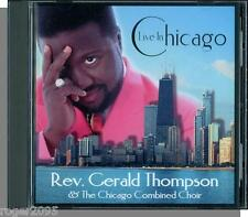 Rev. Gerald Thompson and The Chicago Combined Choir- Live in Chicago - New CD!