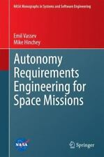 NASA Monographs in Systems and Software Engineering Ser.: Autonomy...
