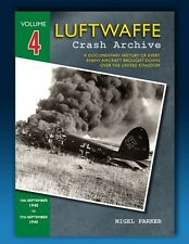 Luftwaffe Crash Archive - Volume 4