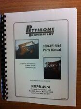 Pettibone Traverse 10044 & F-1044 Extendo Forklift Parts Manual