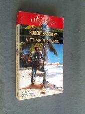 CLASSICI URANIA # 277 - ROBERT SHECKLEY - VITTIME A PREMIO - OTTIMO
