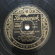 78rpm Hoagy Carmichael - Coney Island Washboard / Some Days... Brunswick 4676