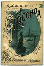 La Gioconda. Melodramma in quattro atti di Tobia Gorrio. Musica di A. Ponch