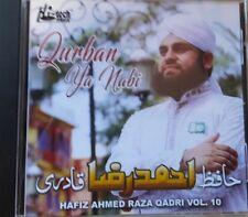 qurban-ya-nabi Hafiz Ahmed Raza Qadri - Vol. 10