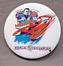 1992 Budweiser World Champion 30th Anniversary pinback button hydroplane Beer