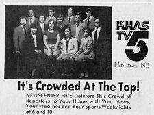 1982 KHAS HASTINGS NEBRASKA TV NEWS AD~IT'S CROWDED AT THE TOP ! NEWSCENTER FIVE