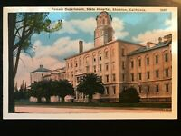 Vintage Postcard>1915-1930>Female Dept.>State Hospital>Stockton>California