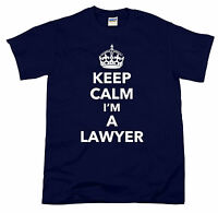 Keep Calm I'm a Lawyer  Solicitor Law Student Funny Gift  Mens T-shirt Tee S-XXL