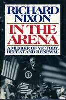 Richard Nixon JSA Coa Signed Book In The Arena Autograph