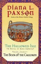 The Book of the Cauldron (The Hallowed Isle, Book 3), Paxson, Diana L., 03808054