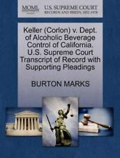Keller (corlon) V. Dept. Of Alcoholic Beverage Control Of California. U.S. Su...