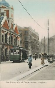Hong Kong China Old Postcard Central Market Scene Electric Car Tram Tramway