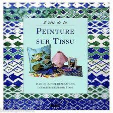 Beau Livre activités  - L'art de la peinture sur tissus -