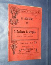 IL BARBIERE DI SIVIGLIA. DI C. STERBINI E G. ROSSINI. EDITORE G. RICORDI & C.