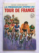 BD - La prodigieuse Epopee du Tour de France / DUVAL ARDAN HARDY CYCLISME VOYAGE