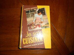 """LIVRE DE CUISINE GINETTE MATHIOT """"je sais cuisiner"""""""