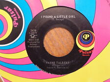 PULSAR 45 RECORD/ WAYNE TALBERT/I PUT A SPELL ON YOU/I FOUND A LITTLE GIRL/N MNT