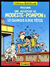 MODESTE ET POMPON   Le chinois à dix têtes  WALLI / BOM  Lombard  EO 1987