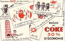 BUVARD - NEUF - BRULEZ DU COKE 30% D'ECONOMIE.
