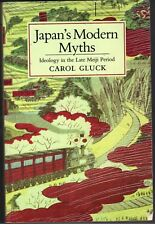 Japan's Modern Myths-Ideology in the Late Meiji Period
