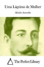 Uma lágrima de Mulher by Aluisio Azevedo (2015, Paperback)