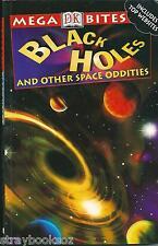 Black Holes & Other Space Oddities, Alex Barnett. DK Megabites