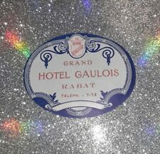 Vintage Grand Hotel Gaulois Rabat Luggage Sticker Label
