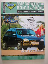 revue pratique de technique automobile RTA neuve Opel CORSA B  1993 à 1998