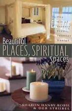 NEW - Beautiful Places, Spiritual Spaces: The Art of Stress-free Interior Design