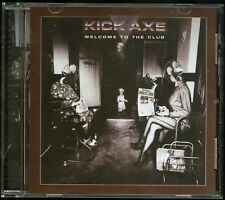 Kick Axe Welcome To The Club CD new
