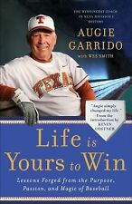 Life Is Yours to Win: Lessons Forged from the Purpose, Passion, and Magic of Bas