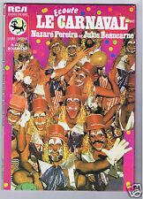 2 X 45 RPM EP LIVRE DISQUE NAZARE PEREIRA & JULIOS BEAUCARNE ECOUTE LE CARNAVAL