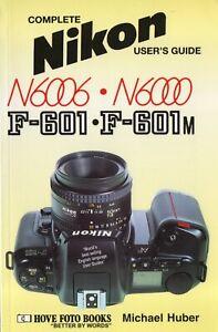 NIKON F601/m  Complete Users' Guide  Hove Photo Books  LAST NEW COPY