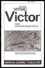 Theaterprogramm, Maxim Gorki Theater, Roger Vitarac, Victor oder Kinder..., 1987