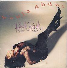 "45 TOURS / 7"" SINGLE--PAULA ABDUL--RUSH RUSH--1991"