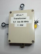 49 zu 1 Transformer Balun 1 KW PEP EFHW für Resonante Drahtantennen