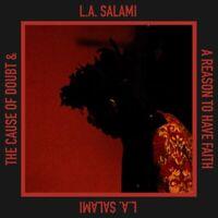 L.A.SALAMI - CAUSE OF DOUBT & A REASON TO HAVE FAITH   VINYL LP NEU