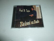 PAUL H TAYLOR - Raised On Radio - Original 8-track CD album